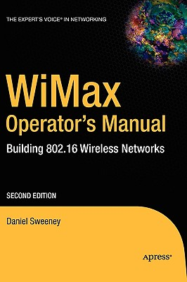 Wimax Operator's Manual By Sweeney, Daniel